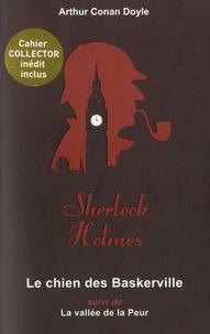 Arthur Conan Doyle - Le chien des Baskerville - Suivi de La vallée de la peur.