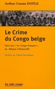 """Arthur Conan Doyle - Le Crime du Congo belge - Suivi par """"Au Congo français"""" de Félicien Challaye."""