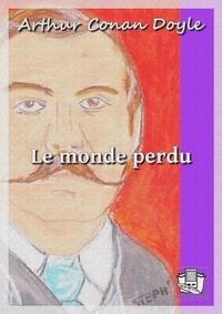 Arthur Conan Doyle et Louis Labat - Le monde perdu.