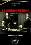 Arthur Conan Doyle - Le Monde perdu - édition intégrale.