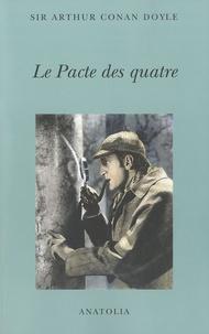 Arthur Conan Doyle - Le Pacte des quatre.
