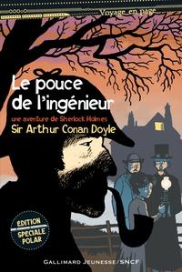 Arthur Conan Doyle - Le pouce de l'ingénieur - Une aventure de Sherlock Holmes.