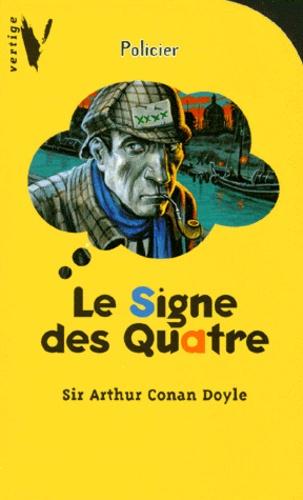 Arthur Conan Doyle - Le signe des Quatre.