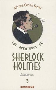 Arthur Conan Doyle - Les aventures de Sherlock Holmes Tome 3 : La Vallée de la peur ; Son dernier coup d'archet ; Les archives de Sherlock Holmes ; La boîte en carton.