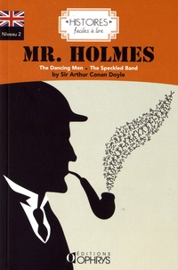 Arthur Conan Doyle - Mr Holmes - The Dancing Men followed by The Speckled Band.