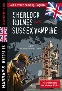 Arthur Conan Doyle - Sherlock Holmes and the Sussex Vampire.