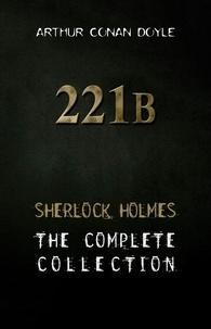 Arthur Conan Doyle - Sherlock Holmes : Complete Collection.