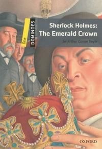 Arthur Conan Doyle - Sherlock Holmes  : The Emerald Crown.