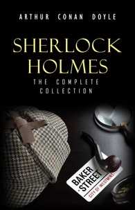 Arthur Conan Doyle - Sherlock Holmes: The Truly Complete Collection (the 60 official stories + the 6 unofficial stories).
