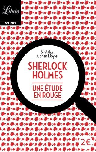 Sherlock Holmes  Une étude en rouge