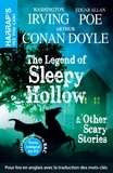 Arthur Conan Doyle et Washington Irving - The Legend of Sleepy Hollow - & Other Scary Stories.