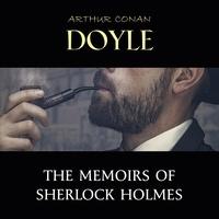 Arthur Conan Doyle et David Clarke - The Memoirs of Sherlock Holmes.