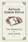Arthur Conan Doyle - The Narrative of John Smith.