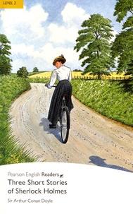 Arthur Conan Doyle - Three Short Stories of Sherlock Holmes - Level 2.