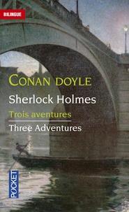 Arthur Conan Doyle - Trois aventures de Sherlock Holmes - Le Vampire du Sussex ; Le Détective agonisant ; Le Marchand de couleurs retraité.