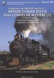 Arthur Conan Doyle - Trois Contes de Mmystère - Le Train perdu ; Le Chasseur de Scarabées ; L'Homme aux Six montres.