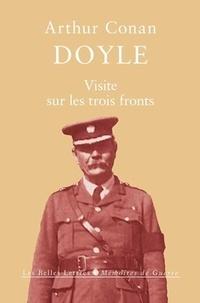 Arthur Conan Doyle - Visite sur les trois fronts - Aperçu des lignes britanniques, italiennes et françaises.