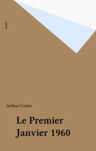 Arthur Conte - Le 1er janvier 1960.