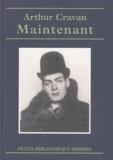 Arthur Cravan - Maintenant - Suivi de Poèmes, chronique, fragments et documents.