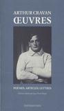 Arthur Cravan - Oeuvres - Poèmes, articles, lettres.