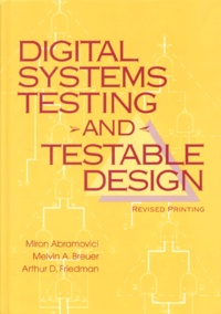 DIGITAL SYSTEMS TESTING AND TESTABLE DESIGN. Revised printing.pdf