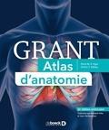 Arthur Dalley et Anne Agur - Grant Atlas d'anatomie.