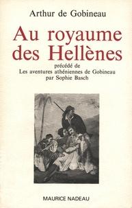 Arthur de Gobineau - Au royaume des Hellènes.