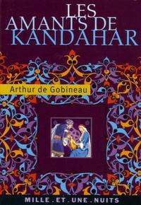 Arthur de Gobineau - Les Amants de Kandahar.