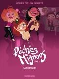 Arthur de Pins - Péchés Mignons - Tome 3 - Garce Attack  !.