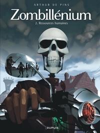 Arthur de Pins - Zombillénium Tome 2 : Ressources humaines.