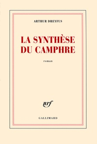 Arthur Dreyfus - La synthèse du Camphre.