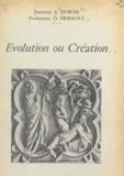 Arthur Dubois et Odette Fribault - Évolution ou création.