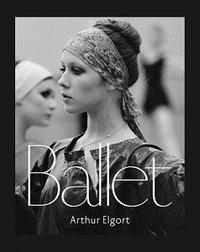 Arthur Elgort - Ballet.