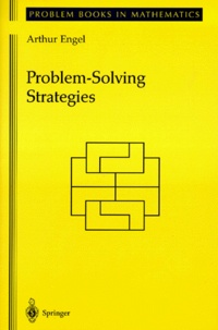Arthur Engel - Problem-Solving Strategies.