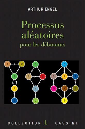 Arthur Engel - Processus Aléatoires pour les débutants.