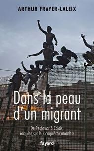 Arthur Frayer-Laleix - Dans la peau d'un migrant.