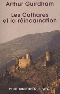 Arthur Guirdham - Les Cathares et la réincarnation.