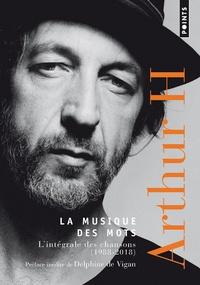 Arthur H - La musique des mots - Chansons (1988-2018).