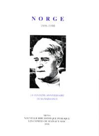Arthur Haulot et  Collectif - NORGE 1898-1990. - Le centième anniversaire de sa naissance.