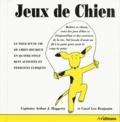 Arthur-J Haggerty et Carol-Léa Benjamin - Jeux de chien - Avec un disque.