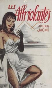 Arthur Jacmi - Les affriolantes.