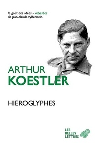 Arthur Koestler - Hiéroglyphes.