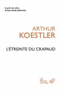 L'étreinte du crapaud - Arthur Koestler   Showmesound.org