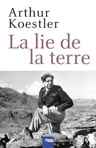 Arthur Koestler - La lie de la terre.