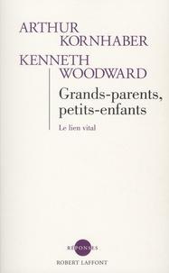 Grands-parents, petits-enfants - Le lien vital.pdf