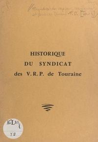Arthur Larignon et  Syndicat des V.R.P. de Tourain - Historique du Syndicat des V.R.P. de Touraine et du syndicalisme dans la profession - Tel que présenté à l'Assemblée générale du Cinquantenaire, le 16 janvier 1977.