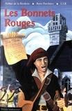 Arthur Le Moyne de La Borderie et Boris Porchnev - Les bonnets rouges.