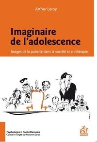 Histoiresdenlire.be Imaginaire de l'adolescence - Images de la puberté dans la société et en thérapie Image