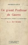 Arthur Lévy - Un grand profiteur de guerre sous la Révolution, l'Empire et la Restauration : G. J. Ouvrard.