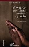 Arthur Lubwika - Méditation sur l'identité chrétienne aujourd'hui.